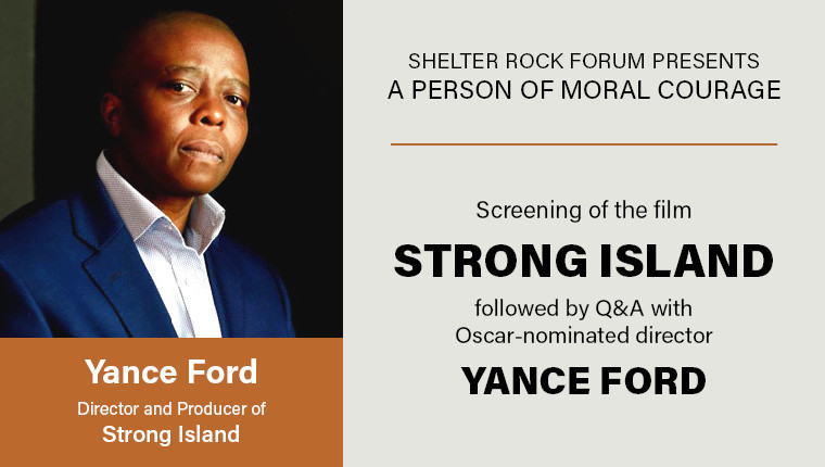 Shelter Rock Forum Presents Screening of the film Strong Island