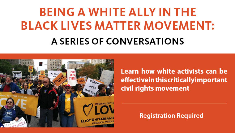 Being a White Ally in the Black Lives Matter Movement: A Series of Conversations