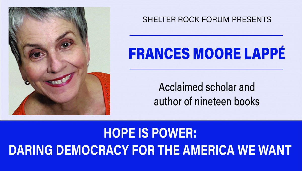 Shelter Rock Forum presents: Hope is Power- Daring Democracy for the America We Want