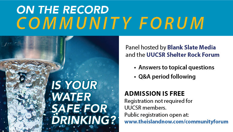 on the record Community Forum - Drinking Water on Long Island