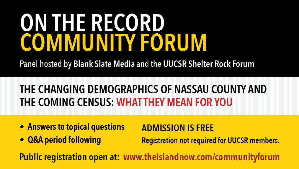 on the record Community Forum - The Changing Demographics of Nassau County and The Coming Census