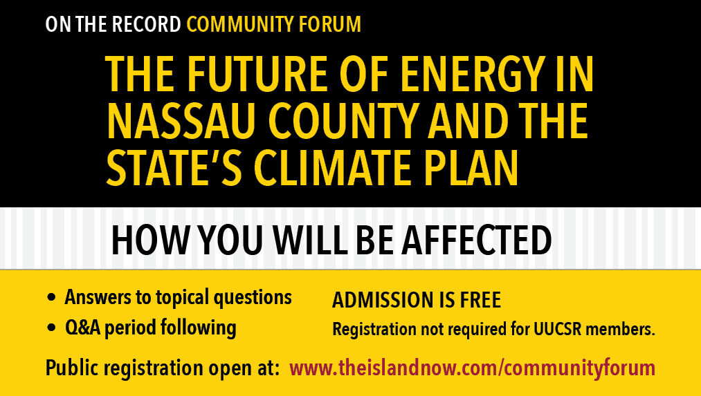 on the record Community Forum - The Future of Energy in Nassau County and the State's Climate Plan
