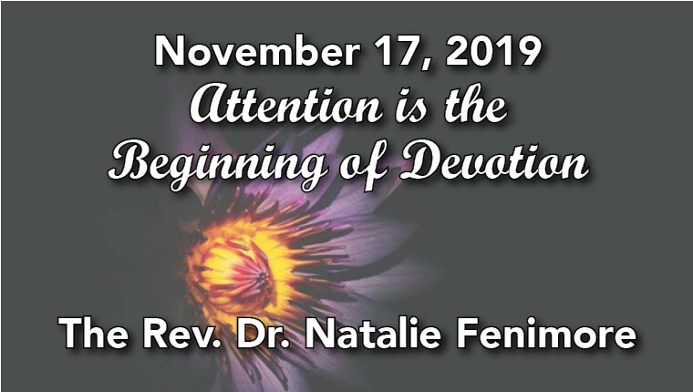 Attention is the Beginning of Devotion Worship Service