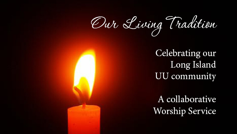 Sunday Worship: Our Living Tradition